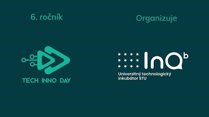 ed333ed67 Pozývame ťa na 6. ročník TECH INNO DAY, kde sa predstavia šikovné študentské  tímy a výnimočné startupy, a okrem toho ti prinesieme viacero zaujímavých  ...